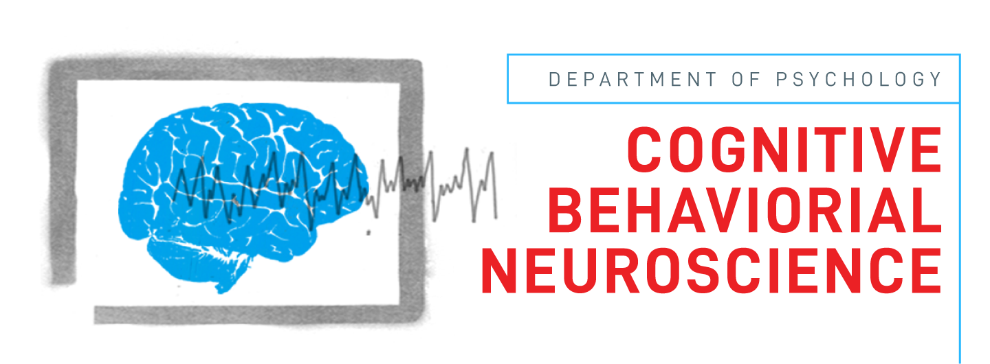Cognitive Behavioral Neuroscience